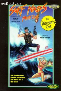 Surf Nazis Must Die: The Director's Cut
