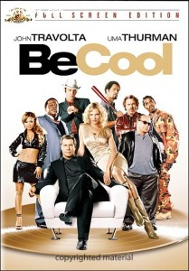 Be Cool (Full Screen)