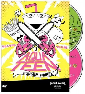 Aqua Teen Hunger Force: Vol. 3