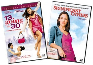 13 Going on 30 / Significant Others The Complete Series Cover