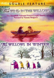 Wind in the Willows/The Willows in Winter, The