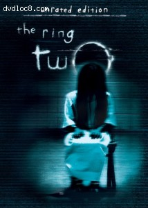 Ring Two, The (Unrated Widescreen Edition)