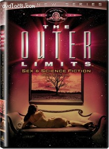 Outer Limits, The (The New Series) - Sex & Science Fiction