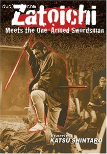 Zatoichi 22 - Zatoichi Meets the One Armed Swordsman Cover