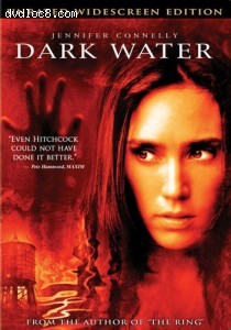 Dark Water (Unrated Widescreen Edition) Cover