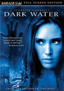 Dark Water (Fullscreen) (PG-13) Cover