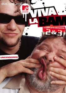 Viva La Bam - The Complete 2nd and 3rd Seasons