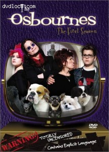 Osbournes, The - The First Season (Uncensored)