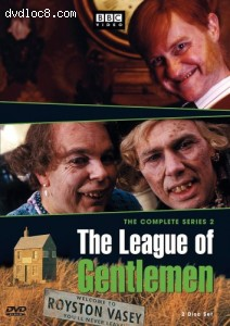 League of Gentlemen, The - The Complete Series 2