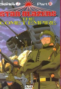 Star Blazers - The Comet Empire - Series 2, Part II (Episodes 6-9) Cover