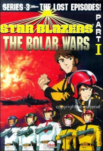 Star Blazers, Series 3: The Bolar Wars, Part I Cover
