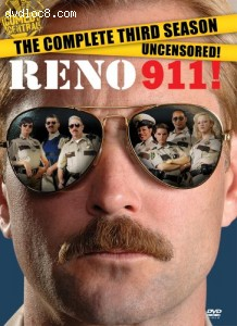 Reno 911 - The Complete Third Season Cover