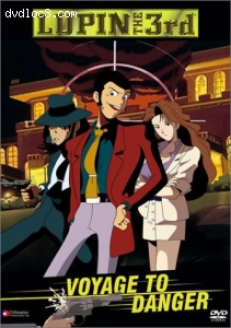 Lupin the 3rd - Voyage to Danger