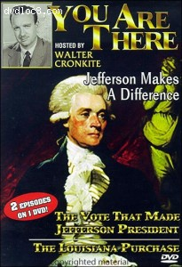 You Are There Series: Jefferson Makes a Difference