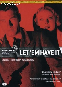 Gangsters Guns & Floozies Crime Collection: Let 'Em Have It Cover