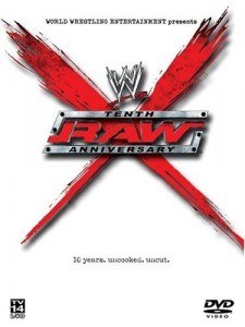 WWE - Raw Tenth Anniversary