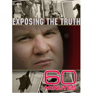 60 Minutes - Exposing The Truth (December 10, 2006) Cover