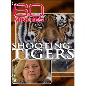 60 Minutes - Shooting Tigers (October 29, 2006) Cover