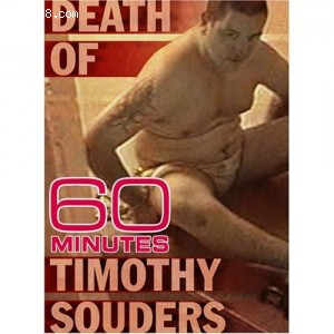 60 Minutes - The Death of Timothy Souders (February 11, 2007) Cover