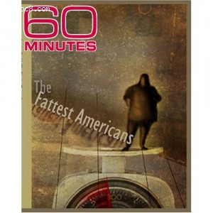 60 Minutes - The Fattest Americans (July 14, 2004) Cover