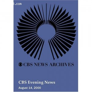 CBS Evening News (August 14, 2000) Cover