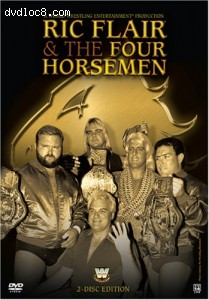 Ric Flair & The Four Horsemen (2 Discs)