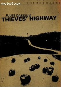 Thieves' Highway - Criterion Collection Cover