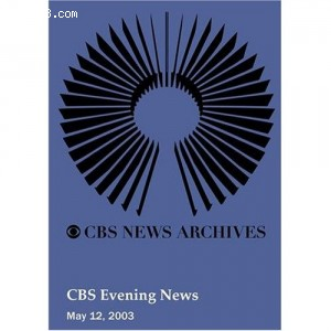 CBS Evening News (May 12, 2003) Cover