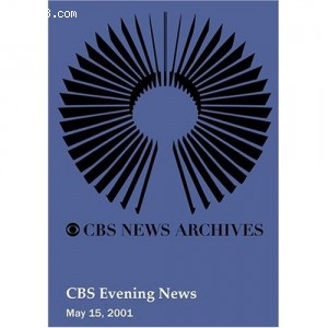 CBS Evening News (May 15, 2001) Cover