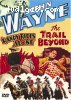 John Wayne: Randy Rides Alone/The Trail Beyond