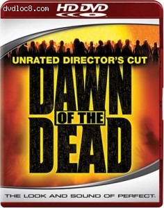 Dawn of the Dead (Unrated Director's Cut) [HD DVD] Cover