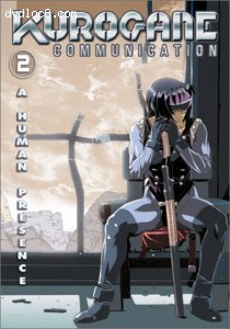 Kurogane Communication - Human Presence (Episodes 9-16) Cover