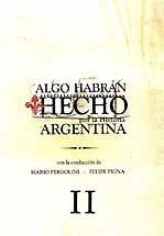 descargar algo habran hecho por la historia argentina