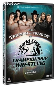 Triumph and Tragedy of World Class Championship Wrestling, The