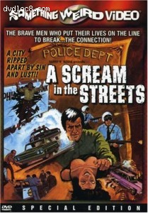 Scream in the Streets, A