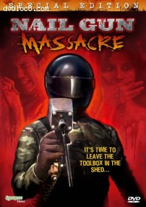 Nail Gun Massacre (Special Edition) Cover