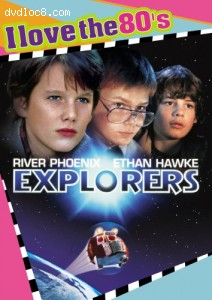 Explorers (I Love the 80's) Cover