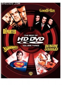 Best of HD DVD, The: Volume Three (Blazing Saddles / The Departed / GoodFellas / Superman - The Movie) Cover