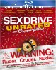 Sex Drive: Unrated And Cream-Filled