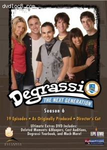 Degrassi The Next Generation - Season 6 Cover