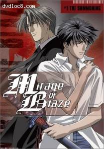 Mirage of Blaze, Vol. 1: The Summoning