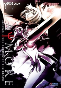 Claymore: Chapter 1 - The Burden Of The Blade Cover