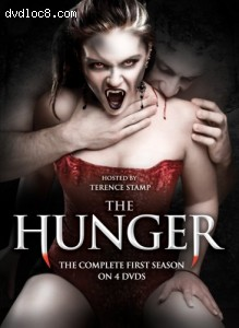 Hunger, The: The Complete First Season