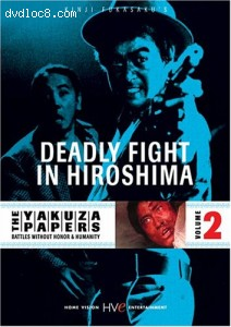Yakuza Papers, The: Deadly Battle In Hiroshima - Volume 2