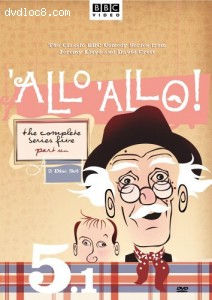 'Allo 'Allo! - The Complete Series Five, Part 1 Cover