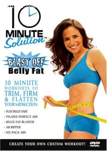 10 Minute Solution: Blast Off Belly Fat Cover