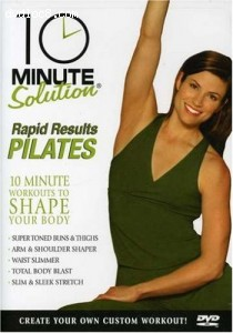 10 Minute Solution: Rapid Results Pilates Cover