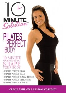 10 Minute Solution: Pilates Perfect Body Cover