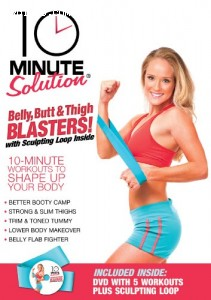 10 Minute Solution: Belly, Butt & Thigh Blasters! (With with Sculpting Loop)