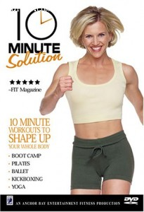 10 Minute Solution: Workouts to Shape Up Your Whole Body Cover